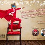 Von Weihnachten und Superhelden – Oliver Arno